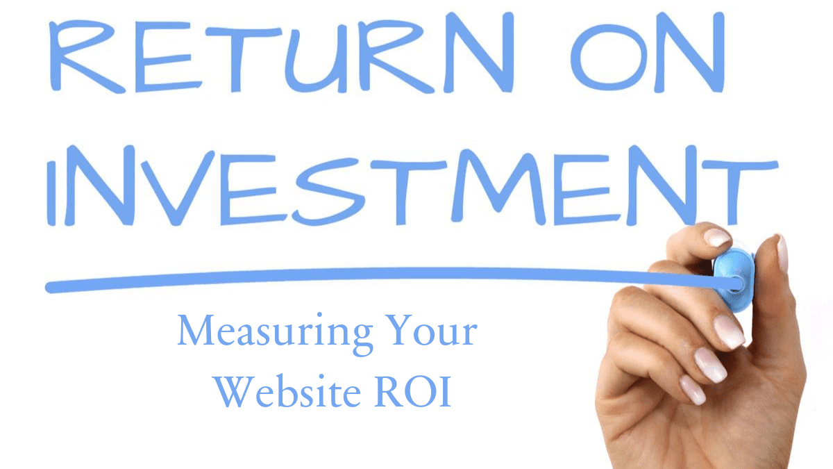 5 steps to measure website roi
